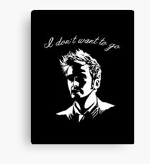 Tenth Doctor - I don't want to go Canvas Print