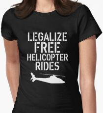 Free Helicopter Rides Womens Fitted T-Shirt