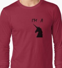 i am a unicorn Long Sleeve T-Shirt