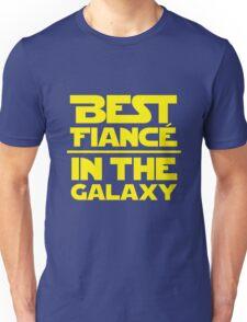 Best Fiance in the Galaxy Unisex T-Shirt