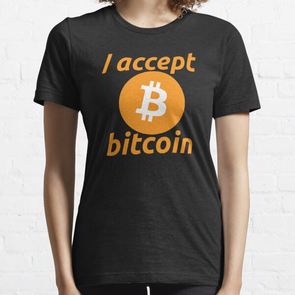I Accept Bitcoin Essential T-Shirt