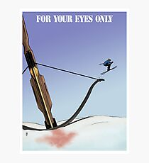 FOR YOUR EYES ONLY art print Photographic Print