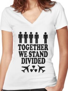together we stand divided Women's Fitted V-Neck T-Shirt
