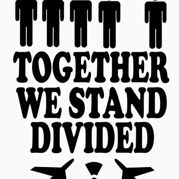together we stand divided by Imogene