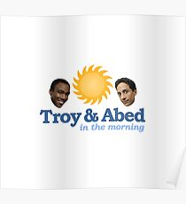 Troy and Abed in the morning! Poster