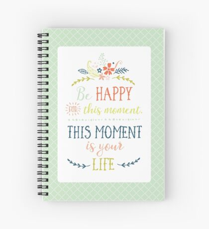 Be Happy Journal Spiral Notebook