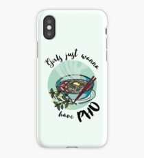 Girls just wanna have pho - Vietnamese noodle soup iPhone Case