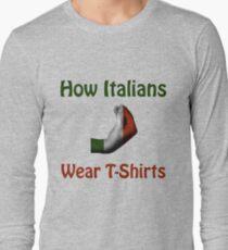 How Italians Wear T-Shirts - Hand gesture design Long Sleeve T-Shirt