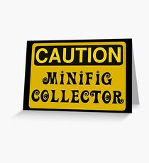Caution Minifig Collector Sign  Greeting Card
