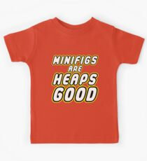MINIFIGS ARE HEAPS GOOD Kids Clothes