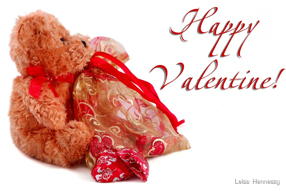 Happy Valentine Bear by Leisa  Hennessy