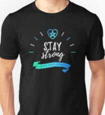 Always Keep Fighting - Stay Strong Slim Fit T-Shirt