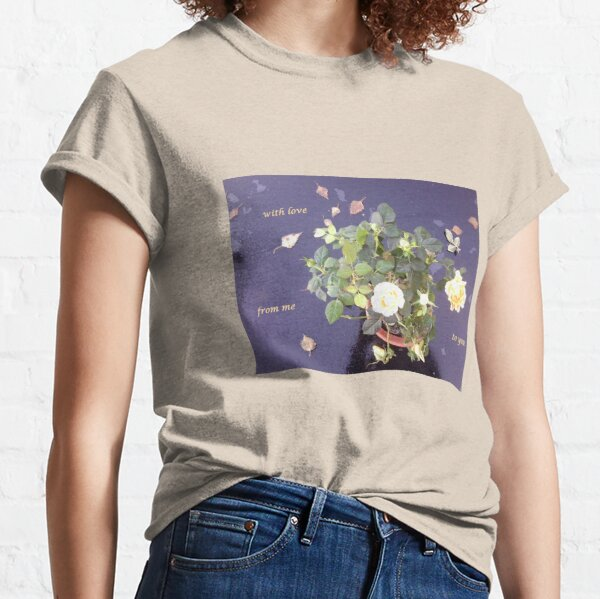 Rose on Glass Table with Loving Wishes Classic T-Shirt