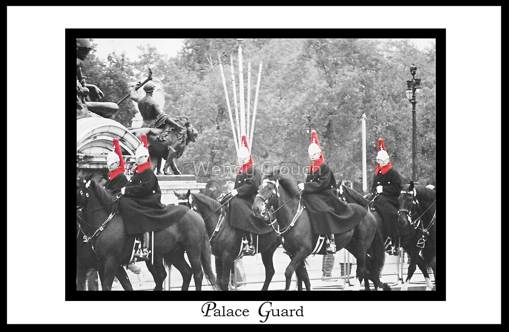 Palace Guard by Wendy Crouch