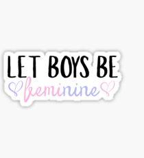 Let Boys Be Feminine (Version One)  Sticker