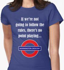Follow the rules - Mornington Crescent light text T-Shirt