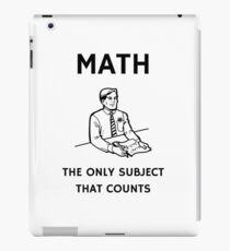 Math - The Only Subject That Counts iPad Case/Skin