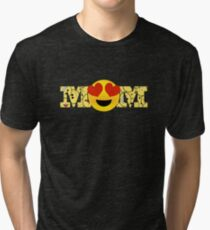 Mothers Day Gift For Mom Shirt Tote Card Mum Gift Ideas: Mom Emoji Cliping Mask Tri-blend T-Shirt