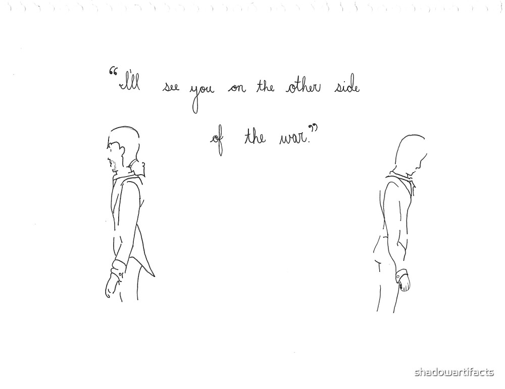 I Ll See You On The Other Side Of The War By Shadowartifacts Redbubble