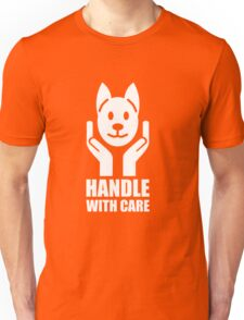 Handle With Care – White on Black Unisex T-Shirt