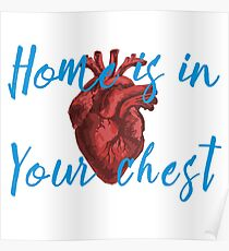 Home is in Your Chest Poster