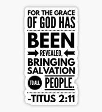 Titus 2 :11 Christian Bible Verse Black Typography Sticker