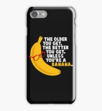 Unless You're A Banana iPhone Case/Skin