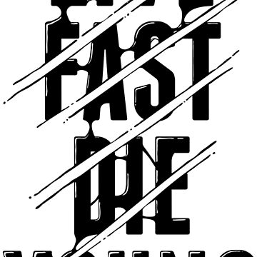 Live fast, die young by alt0230