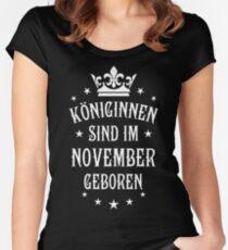 Königinnen sind werden im November geboren Geburtstag Women's Fitted Scoop T-Shirt