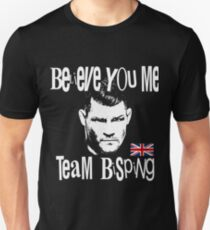 Believe You Me MMA UFC Bisping Fans Design The Count Unisex T-Shirt