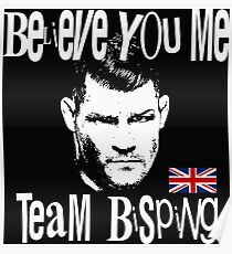 Believe You Me MMA UFC Bisping Fans Design The Count Poster