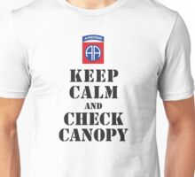KEEP CALM AND CHECK CANOPY - 82ND AIRBORNE Unisex T-Shirt