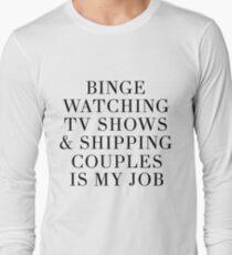 Binge watching TV shows Long Sleeve T-Shirt