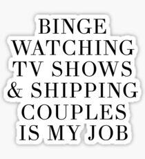 Binge watching TV shows Sticker