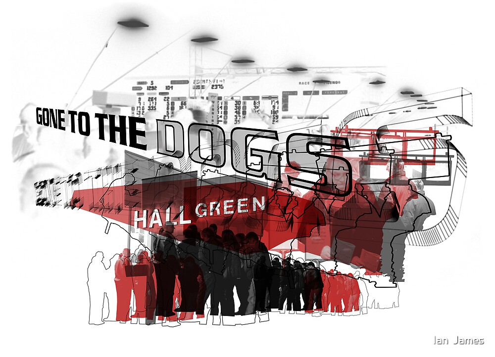 Gone to the Dogs - Part 1 by Ian  James
