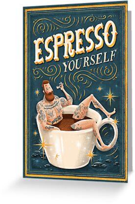 ESPRESSO YOURSELF by seasidespirit