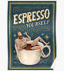 ESPRESSO YOURSELF Poster