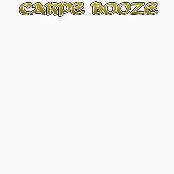Carpe Booze by cluelesssoldier