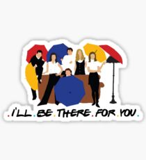 I'll Be There For You - Umbrellas Sticker