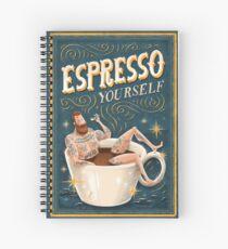 ESPRESSO YOURSELF Spiral Notebook