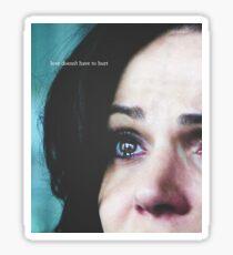 Regina Mills - Love Doesn't Have to Hurt Sticker