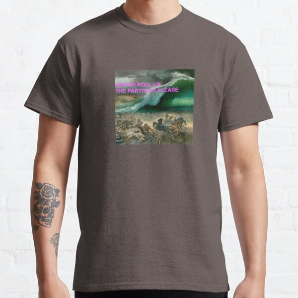 Driver Roll Up The Red Sea Please Classic T-Shirt