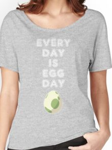 Every Day is Egg Day Women's Relaxed Fit T-Shirt