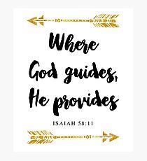 Isaiah 58:11 Bible Verse Photographic Print