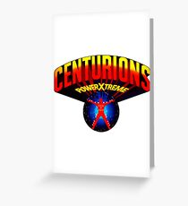 Centurions Power Xtreme Greeting Card