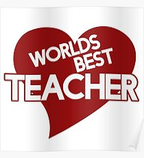 Worlds Best Teacher: Posters | Redbubble