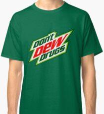 Don't Dew Drugs Classic T-Shirt