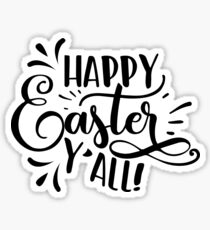 Happy Easter Y'all black and white Sticker