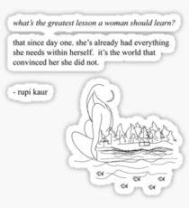 Rupi Kaur - Greatest Lesson Sticker