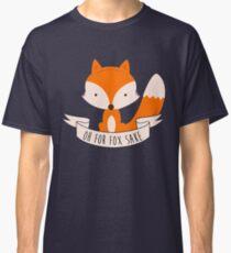 Oh pour Fox Sake T-shirt classique